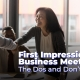 First Impressions in Business Meetings